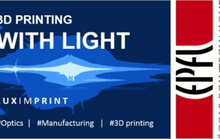 Banner for Luximprint guest lecture at EPFL on 3D printing with light subject