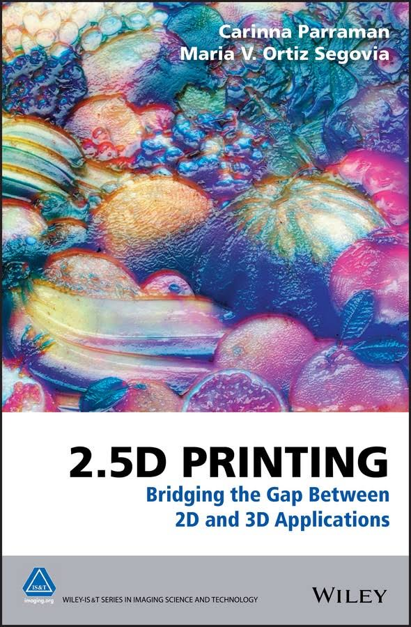 Image of the book 2.5 Printing by Carinna Parraman and Maria Ortiz Segovia