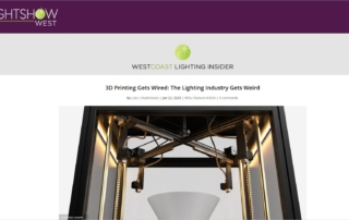 Header image for WestCoast Lighting Insider article on 3D printing for the Lightig Industry