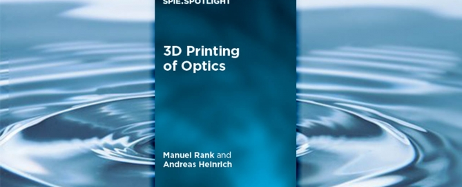 Image of 3D printing of Optics Book. Image courtesy of SPIE.